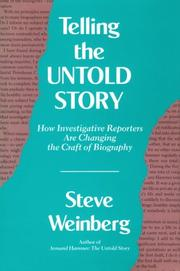 TELLING THE UNTOLD STORY by Steve Weinberg