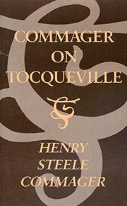 COMMAGER ON TOCQUEVILLE by Henry Steele Commager