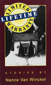 LIMITED LIFETIME WARRANTY by Nance Van Winckel