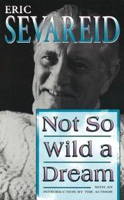NOT SO WILD A DREAM by Eric Sevareid