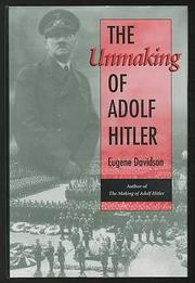 THE UNMAKING OF ADOLF HITLER by Eugene Davidson