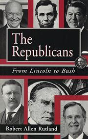 THE REPUBLICANS by Robert Allen Rutland