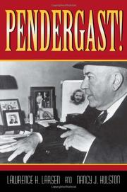 PENDERGAST! by Lawrence H. Larsen