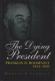 Book Cover for THE DYING PRESIDENT