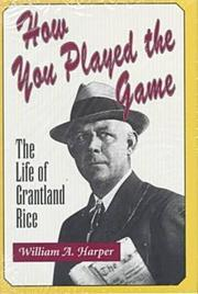 HOW YOU PLAYED THE GAME by William Harper