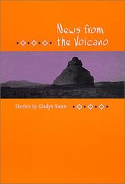 NEWS FROM THE VOLCANO by Gladys Swan