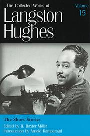 THE COLLECTED WORKS OF LANGSTON HUGHES, VOLUME 15 by R. Baxter Miller