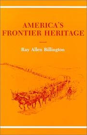 AMERICA'S FRONTIER HERITAGE by Ray A. Billington