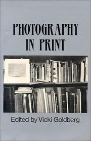 PHOTOGRAPHY IN PRINT: Writings from 1816 to the Present by Vicki--Ed. Goldberg