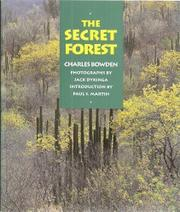 THE SECRET FOREST by Charles Bowden