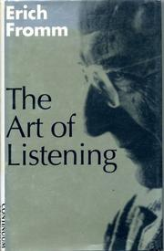 THE ART OF LISTENING by Erich Fromm