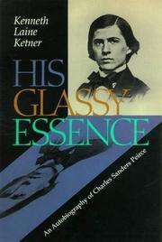 HIS GLASSY ESSENCE by Kenneth Laine Ketner