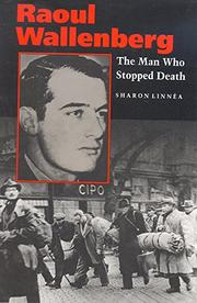 RAOUL WALLENBERG by Sharon Linnéa