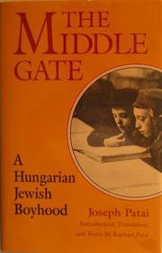 THE MIDDLE GATE by Joseph Patai