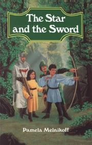 THE STAR AND THE SWORD by Pamela Melnikoff