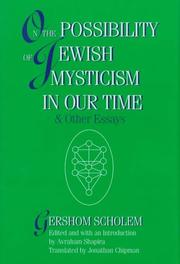 ON THE POSSIBILITY OF JEWISH MYSTICISM IN OUR TIME by Gershom Scholem