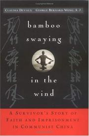 BAMBOO SWAYING IN THE WIND by Claudia Devaux