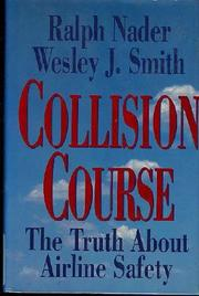 COLLISION COURSE by Ralph Nader