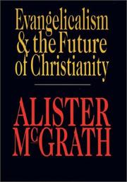 Cover art for EVANGELICALISM & THE FUTURE OF CHRISTIANITY