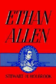 ETHAN ALLEN by Stewart H. Holbrook
