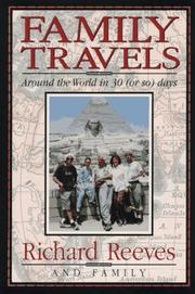FAMILY TRAVELS by Richard Reeves