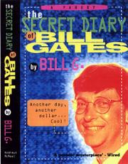 THE SECRET DIARY OF BILL GATES by Bill G.