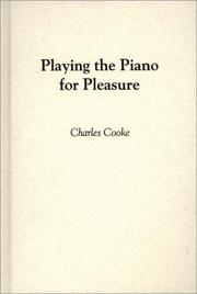 PLAYING THE PIANO FOR PLEASURE by Charles Cooke