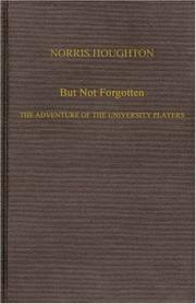 BUT NOT FORGOTTEN by Norria Houghton