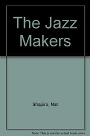 THE JAZZ MAKERS by Nat Hentoff