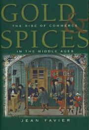 GOLD AND SPICES by Jean Favier