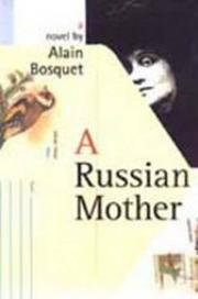 A RUSSIAN MOTHER by Alain Bosquet
