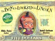Cover art for THE BOY WHO LOOKED LIKE LINCOLN