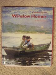 A WEEKEND WITH WINSLOW HOMER by Ann Keay Beneduce