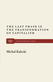 THE LAST PHASE IN THE TRANSFORMATION OF CAPITALISM by Michal Kalecki