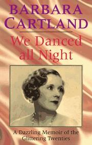 WE DANCED ALL NIGHT by Barbara Cartland