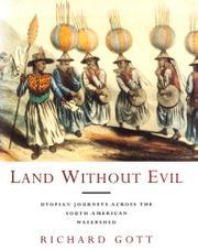 LAND WITHOUT EVIL by Richard Gott