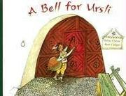 A BELL FOR URSLI by Selina Chonz