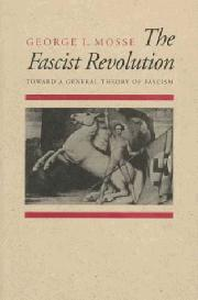 THE FASCIST REVOULTION by George L. Mosse