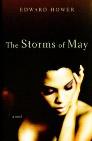 THE STORMS OF MAY by Edward Hower