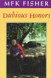 DUBIOUS HONORS by M.F.K. Fisher