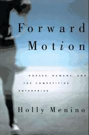 FORWARD MOTION by Holly Menino