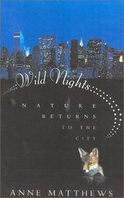 WILD NIGHTS by Anne Matthews