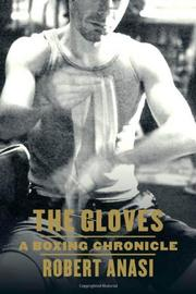THE GLOVES by Robert Anasi