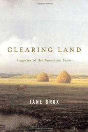 CLEARING LAND by Jane Brox