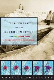 THE WHALE AND THE SUPERCOMPUTER by Charles Wohlforth