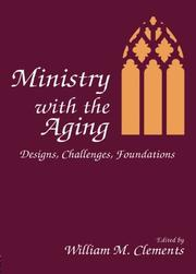 MINISTRY WITH THE AGING by William M.--Ed. Clements