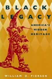 BLACK LEGACY by William D. Piersen