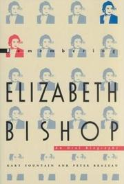 REMEMBERING ELIZABETH BISHOP by Gary Fountain