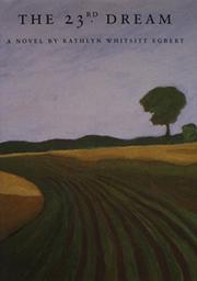 THE 23RD DREAM by Kathlyn Whitsitt Egbert