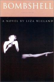 BOMBSHELL by Liza Wieland